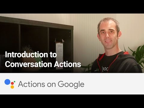 Actions on Google: Introduction to Conversation Actions