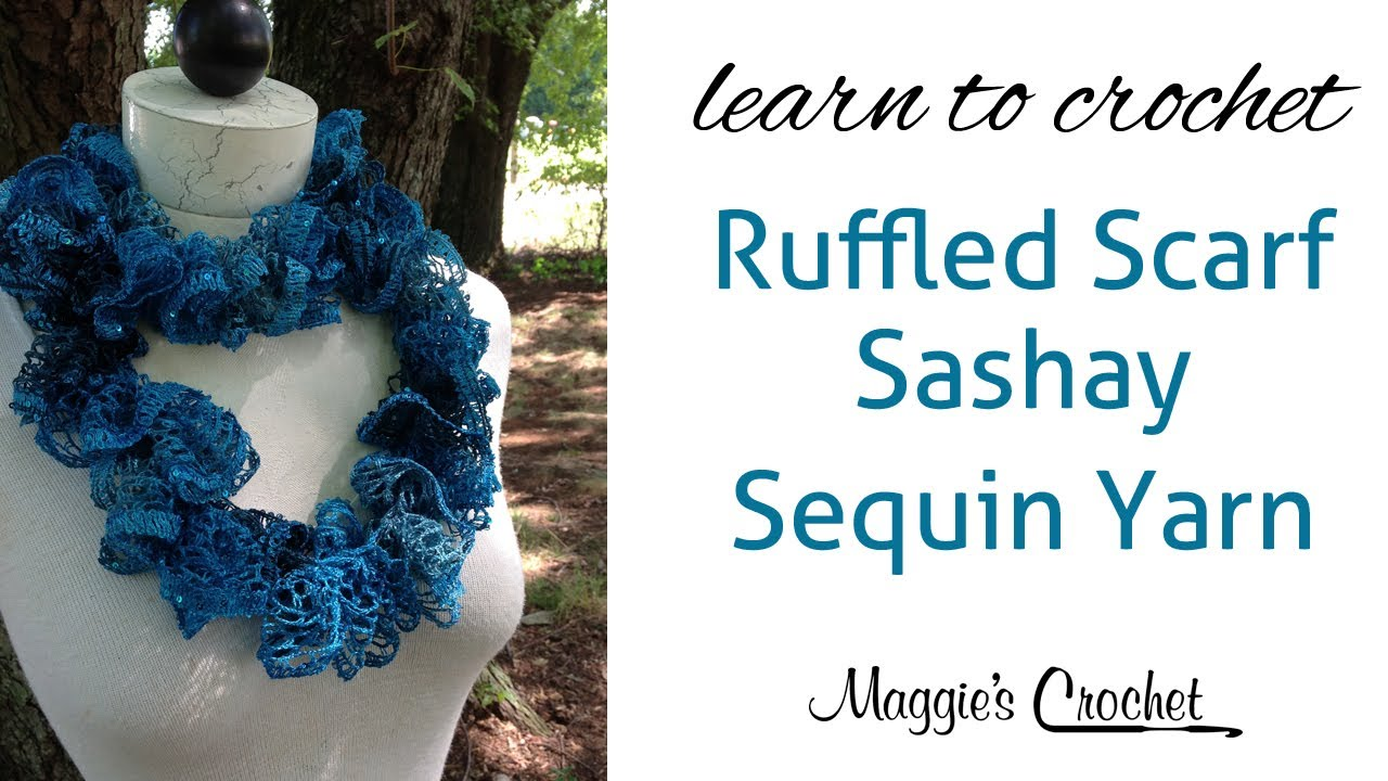 Sashay Sequin Ruffle Scarf Learn Crochet with Maggie Weldon - YouTube
