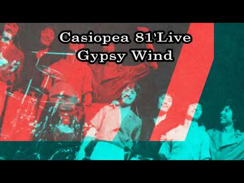 Casiopea 81'レアLive / Gypsy Wind