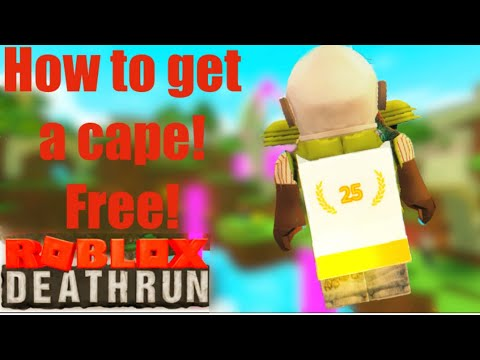 Deathrun Codes Roblox 2019 How To Get A Free Cape In Deathrun August 2020 Roblox Youtube