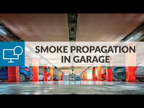 Air Conditioning and Ventilation Workshop (Session 2)  ― Smoke Propagation in Garage