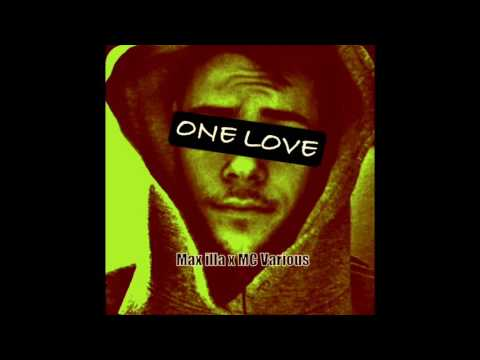 One Love - Max illa X McVarious