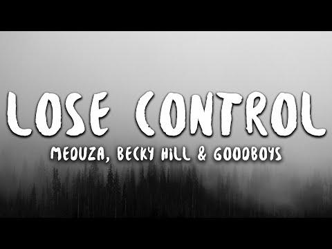 Meduza, Becky Hill, GOODBOYS - Lose Control (Lyrics)