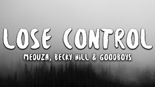 Meduza, Becky Hill, GOODBOYS - Lose Control (Lyrics)