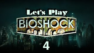 Let's Play Bioshock Part 4 Thumbnail