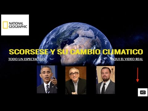 Documental//national geografic cambio climatico ,obama ,dicaprio y s corsese#en español,la verdad