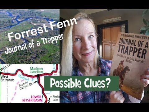 Forrest Fenn - Journal of a Trapper - Possible Clues?