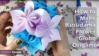 How To Make Kusudama Flower Globe - Art In Origami & Paper Crafts
