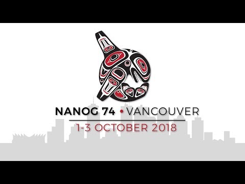 NANOG 74 Day 1 AM