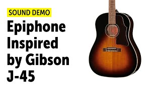 Epiphone | Inspired by Gibson | J-45 - Sound Demo (no talking)