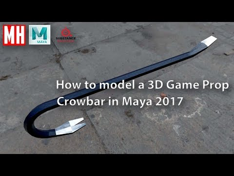 """How to model a 3D """"Crow bar"""" game prop in Maya 2017"""