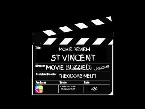 """#20: Buzzed W/ Ted Melfi Of """"St. Vincent"""""""