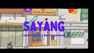 Download Sayang - Laleilmanino x Baso Aci Akang (Lirik) - Release 2021