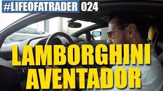 Daytrading - Lamborghini Aventador SV Bestellung #LifeOfATrader024