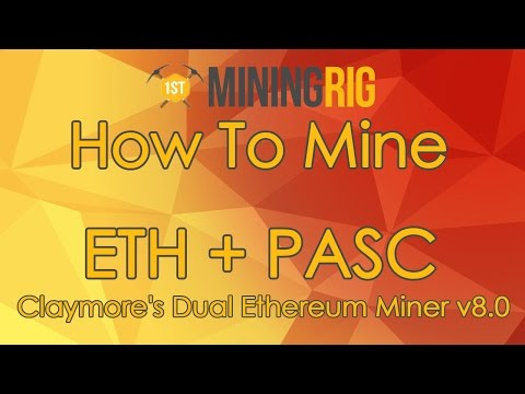 How To Mine Ethereum + PascalCoin With Claymore's Dual Ethereum Miner