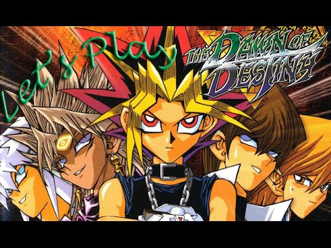 Let's Play: Yu-Gi-Oh! The Dawn of Destiny (Part 1)