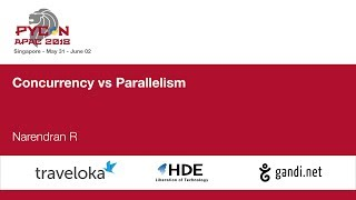 Concurrency vs Parallelism - PyCon APAC 2018