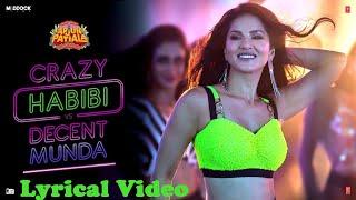 Crazy Habibi Vs Decent Munda |Guru Randhawa|Arjun Patiala|Sunny Leone(Lyrics)