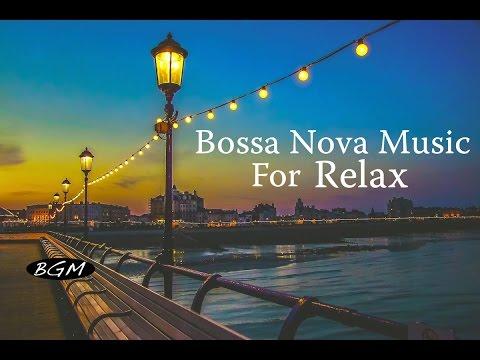 【3HOURS� Music - Bossa  Nova Instrumental Music - Relaxing Background Music