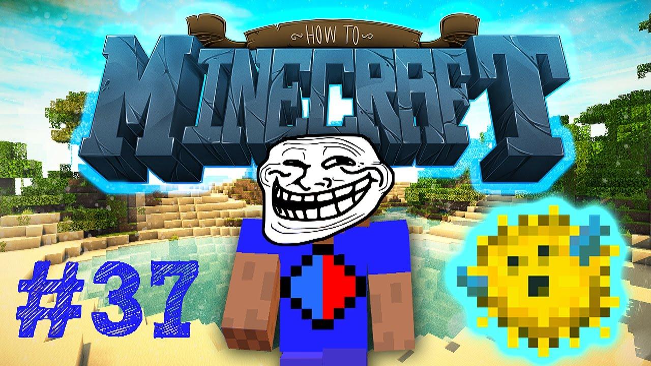 Minecraft SMP: HOW TO MINECRAFT #37 'PUFFERFISH PRANK ...