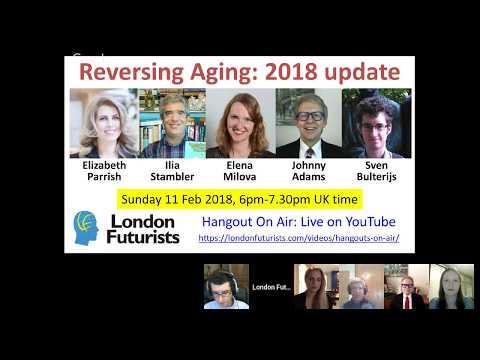 Reversing Aging - 2018 update