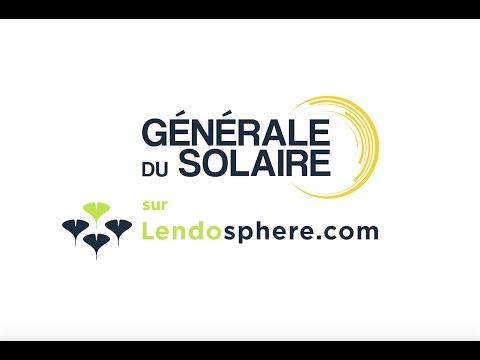 Générale du Solaire sur Lendosphere - pour un financement participatif de l'énergie photovoltaïque