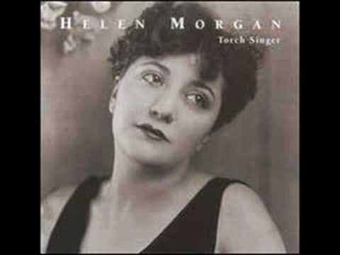 HELEN MORGAN SINGS BILL