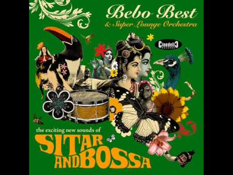 Bebo Best & Super Lounge Orchestra - Bollywood Ghost Dance
