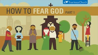 How to Fear God (Part 1)