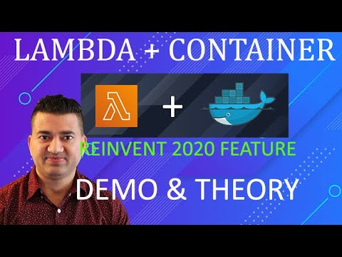 AWS reInvent 2020 Run Lambda with Container Image   Tutorial & DEMO   Lambda and Kubernetes