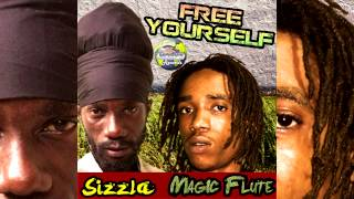 Sizzla & Magic Flute - Free Yourself (January 2015) [Moby