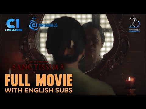 FULL MOVIE: Sanctissima (with ENGLISH Subs) | Cinema One Originals