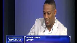 Up Close with Brian Temba, 25 September 2013