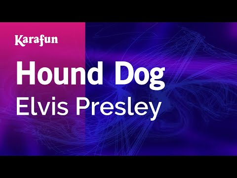 Karaoke Hound Dog - Elvis Presley *