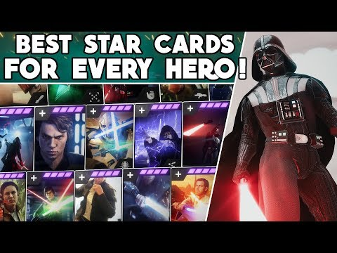 Battlefront 2 - BEST STAR CARDS For EVERY HERO & VILLAIN In ALL GAME MODES! (Updated 2020)