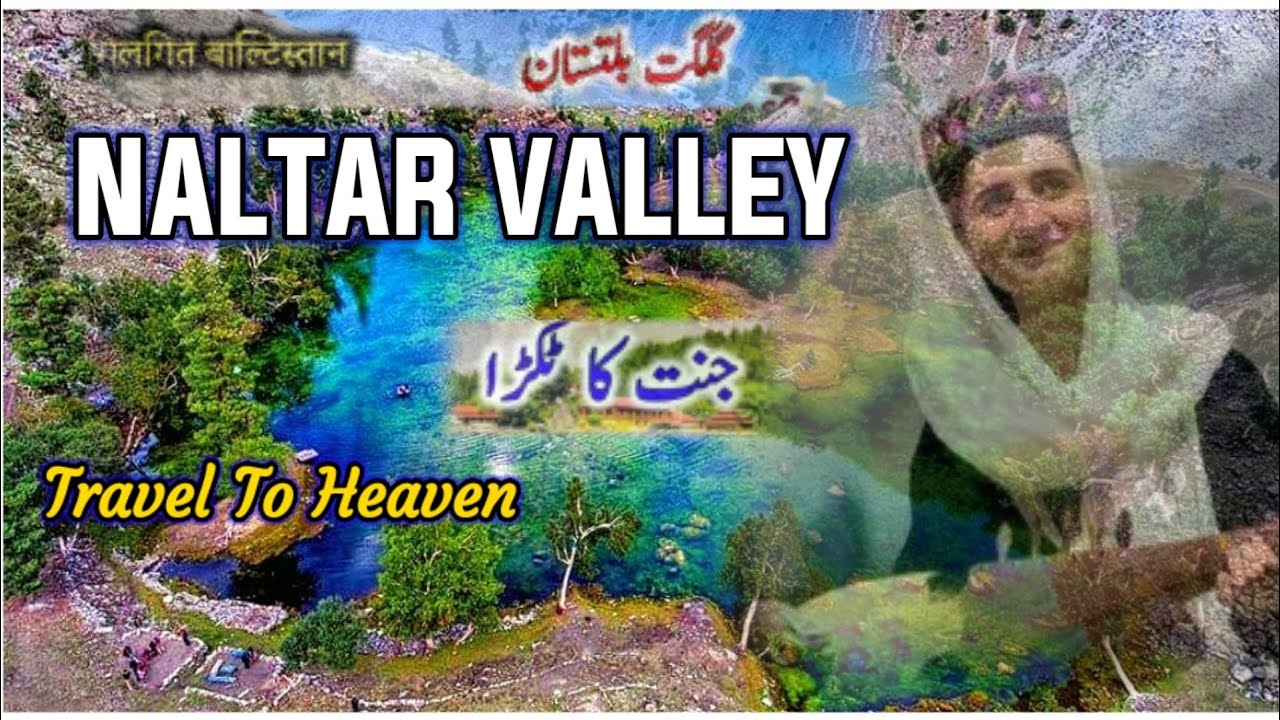 #gilgit_baltistan beautiful places - Most Beautiful place In Gilgit | Naltar Valley |HEAVEN ON EARTH