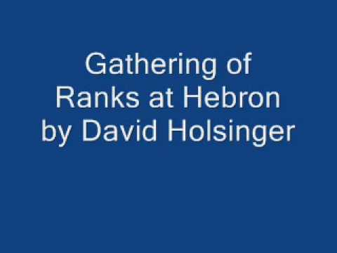 Gathering Of Ranks At Hebron By David Holsinger