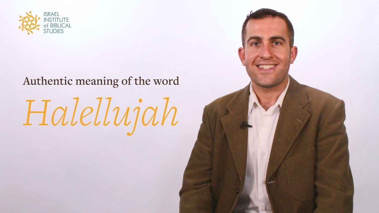What is hallelujah Meaning and origin of the word 5