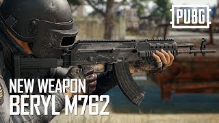PUBG - New Weapon - Beryl M762