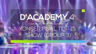 Highlight D'Academy 4 - Konser Final Top 15 Show (Group 3)