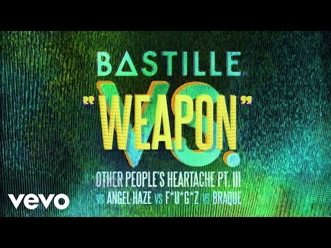 Bastille - Weapon (vs. Angel Haze vs. F*U*G*Z vs. Braque)