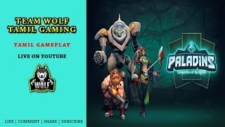 PALADINS | TAMIL GAME PLAY | FREE PC GAME | TEAM WOLF