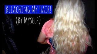 BLEACHING MY HAIR AT HOME!!