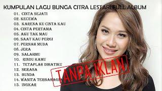 Lagu jadul galau Terbaru 2021 Bunga Citra Lestari Full Album