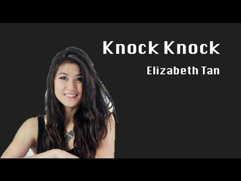 Knock Knock - Elizabeth Tan - Lyrics