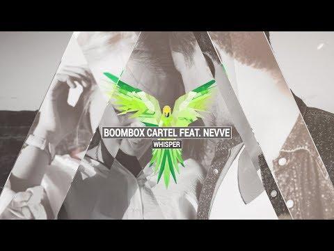 BOOMBOX CARTEL feat. NEVVE - Whisper