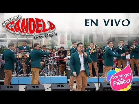 Orquesta Candela - Domingos de Fiesta Agosto 2018