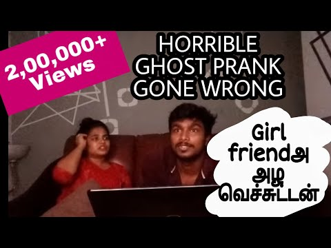 Ghost Prank on Girlfriend gone terribly wrong-First tamil couple prank on YouTube-அடிச்சே கொன்னுட்டா