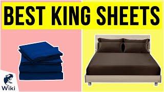 10 Best King Sheets 2020