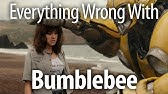 Everything Wrong With Bumblebee In 22 Minutes Or Less